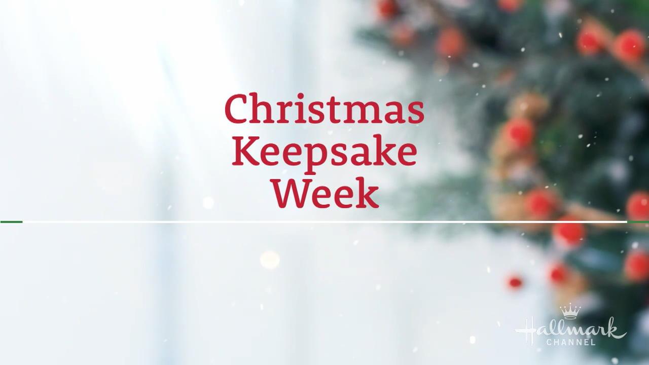Christmas Keepsake Week 2019 2018 Christmas Keepsake Week   Preview | Hallmark Channel